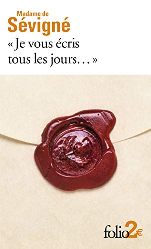 Je Vous Ecris Tous Jours (French Edition): Mme Sevigne