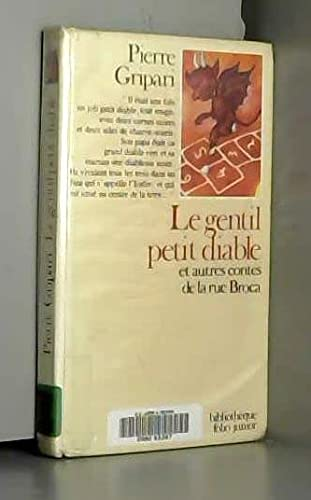 9782070380084: Le gentil petit diable et autres contes de la rue broca