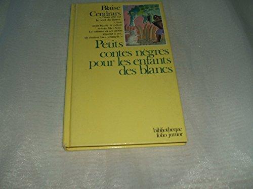 9782070380206: Petits contes negres pour les enfants des blancs (Bibliotheque folio junior)