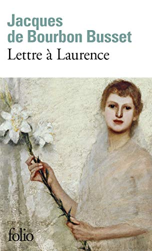 9782070381081: Lettre a Laurence (Folio) (French Edition)