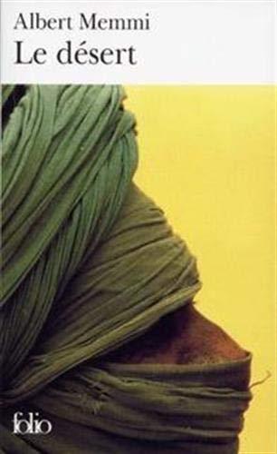 9782070381227: Le Désert ou la Vie et les aventures de Jubaïr Ouali El-Mammi