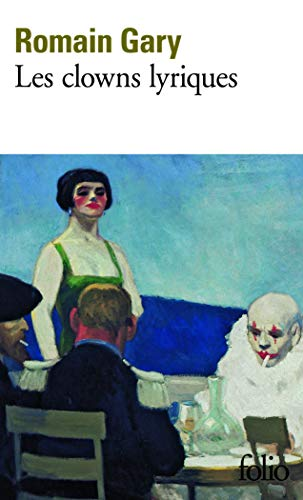 9782070381722: Clowns Lyriques (Folio) (English and French Edition)
