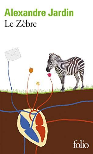 Le zebre zvab for Alexandre jardin zebre