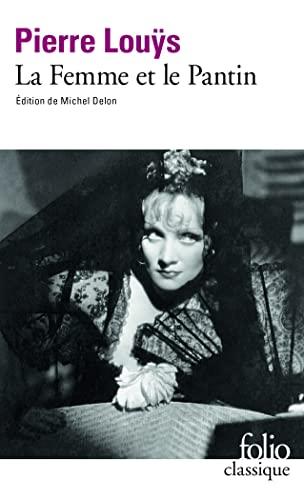 La Femme Et Le Pantin (Folio (Gallimard)) (French Edition): Louys, Pierre