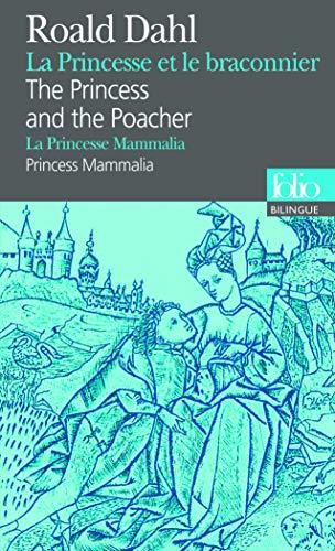 Princess Et Braco Fo Bi (Folio Bilingue): Dahl, Roald