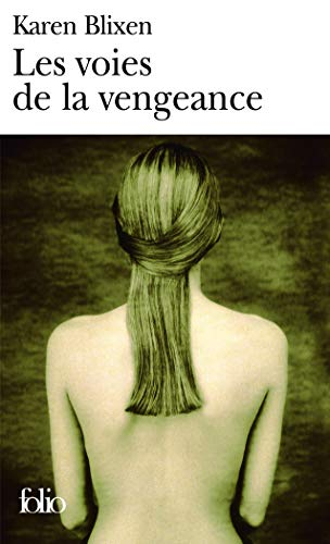 Voies de La Vengeance (Folio) (French Edition): Blixen, Karen