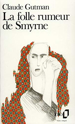 9782070383283: Folle Rumeur de Smyrne (Folio) (French Edition)