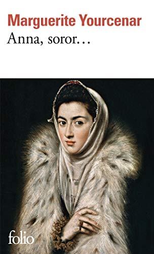 9782070383306: Anna, Soror... (Collection Folio) (French Edition)