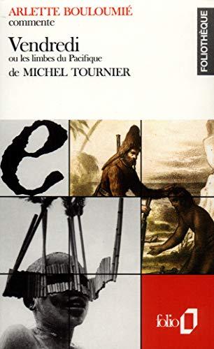 9782070383481: Vendredi Ou Les Limbes Du Paci :TOURNIER (Foliotheque) (French Edition)