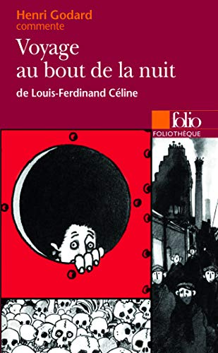 9782070383504: Voyage Au Bout De La Nuit De :CELINE (Foliotheque) (English and French Edition)