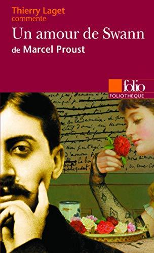 9782070383511: Un amour de Swann de Marcel Proust (Essai et dossier): Proust: UN Amour De Swann (Foliothèque)