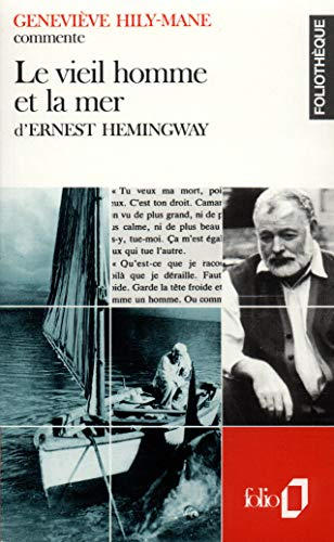 9782070383566: Le vieil homme et la mer d' Ernest Hemingway (Foliothèque) (French Edition)