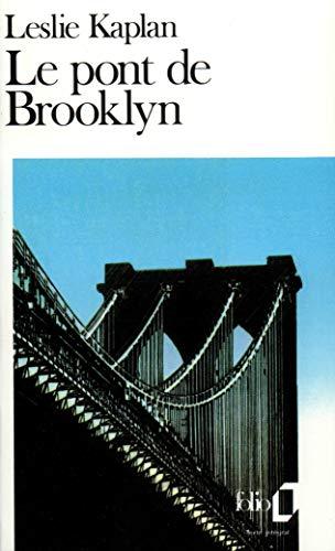 Le pont de Brooklyn (Folio): Kaplan,Leslie