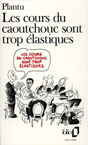 9782070383825: Cours Du Caoutchouc (Folio) (English and French Edition)