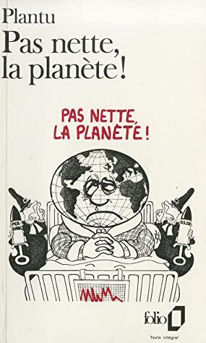 9782070383863: Pas nette, la planète!