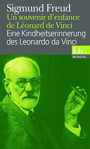 9782070384365: Un souvenir d'enfance de Léonard de Vinci / Eine Kindheitserinnerung des Leonardo da Vinci (édition bilingue)