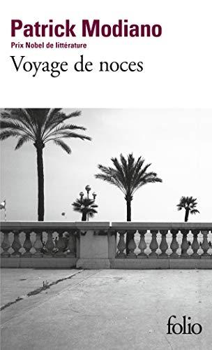 Voyage de Noce Modiano (Folio) (English and: Patrick Modiano