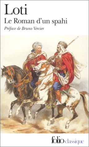 Roman d'Un Spahi: Pierre P. Loti-Viaud