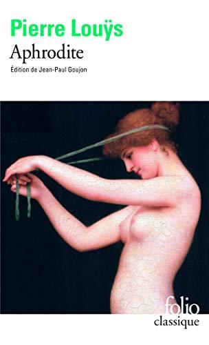Aphrodite: Moeurs antiques: Louÿs,Pierre