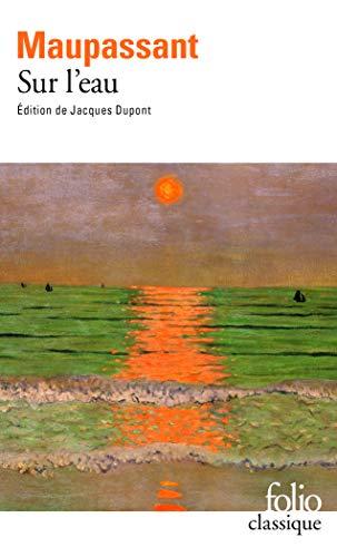 9782070386161: Sur L Eau (Folio (Gallimard)) (English and French Edition)