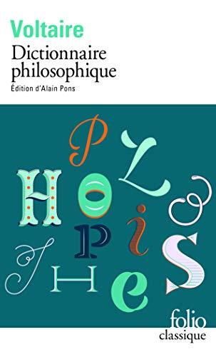 Dictionnaire Philosophique: Voltaire