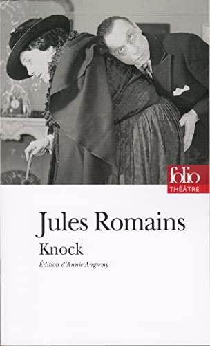 Knock Ou Le Triomphe De La Medecine: Jules Romains Annie