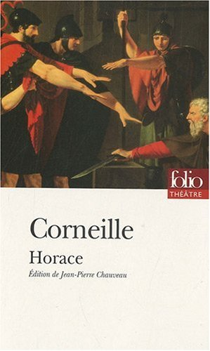 Horace (Bibliotheque de la Pleiade) - Corneille, Pierre