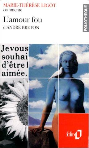 9782070386758: L'amour fou d'André Breton