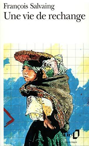 9782070386819: Vie de Rechange (Folio) (English and French Edition)