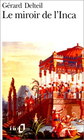 9782070386949: Le miroir de l'Inca