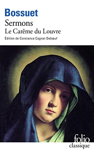 9782070387571: Sermons Le Careme Du Louvre (Folio (Gallimard)) (English and French Edition)