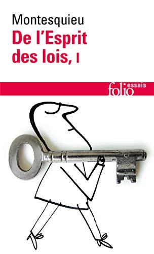 DE L'ESPRIT DES LOIS T1: MONTESQUIEU: MONTESQUIEU