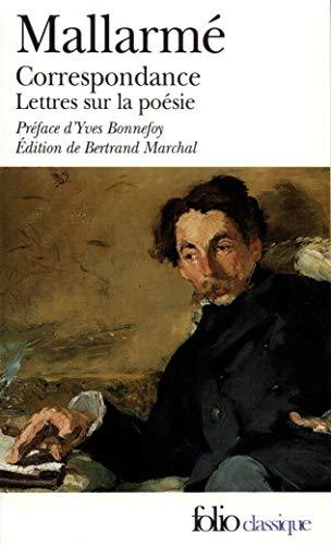 Correspondance Complete (Folio (Gallimard)) (English and French Edition): Stepha Mallarme