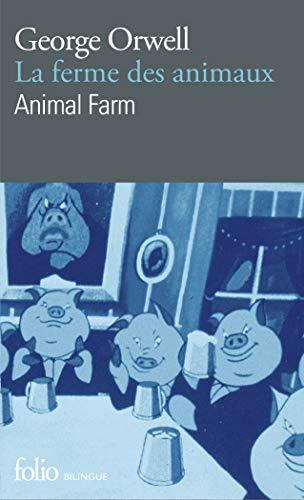 9782070387809: La Ferme des Animaux - Animal Farm (édition bilingue)