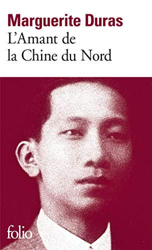 L'Amant de la Chine du Nord: Duras, Marguerite