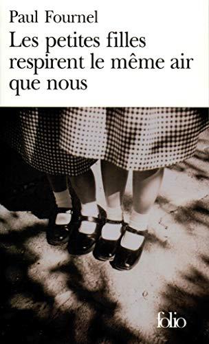 9782070388202: Les petites filles respirent le m�me air que nous
