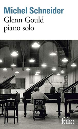 9782070388417: Glenn Gould Piano Solo (Folio) (English and French Edition)