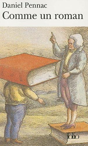 Comme Un Roman (Collection Folio (Gallimard)) (French Edition) - Daniel Pennac