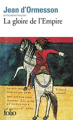 9782070389414: La gloire de l'Empire (Folio)