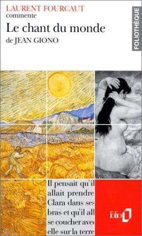 9782070389469: Le Chant du monde de Jean Giono (Essai et dossier)
