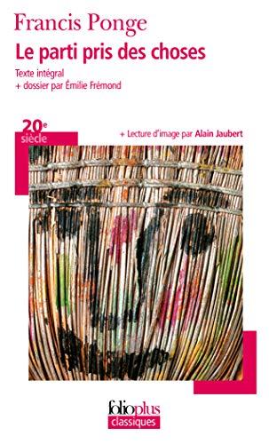 Parti Pris Des Choses (Folio Plus Classique): Ponge, Francis