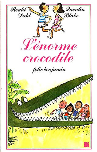 9782070390151: L'Énorme crocodile (Folio Benjamin)