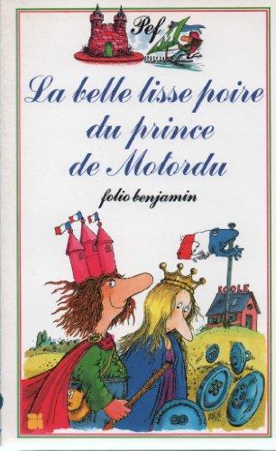 9782070390373: Le Monstre Poilu/ La Belle Lisse Poire Du Prince De Motordu (folio benjamin)