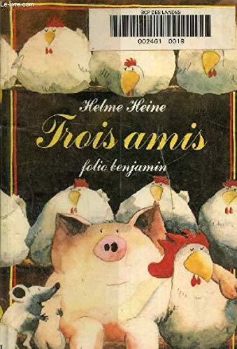 9782070390731: Trois Amis