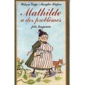 9782070391332: Mathilde a des problèmes