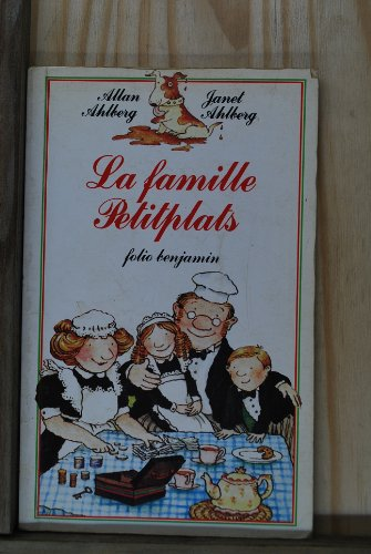 La Famille Petitplats (INACTIF- FOLIO BENJAMIN (1)) (9782070391462) by AHLBERG/AHLBERG