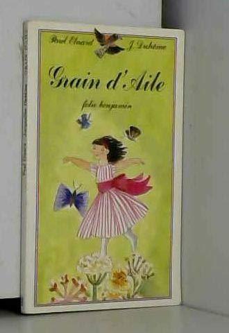9782070391905: Grain-d'aile (Folio Bj 1)