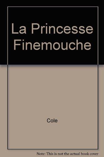 9782070391943: La Princesse Finemouche (Folio Benjamin)