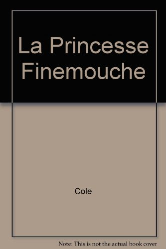 9782070391943: La Princesse Finemouche (French Edition)