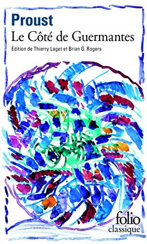 9782070392452: A la recherche du temps perdu, tome 3 : Le Côté de Guermantes